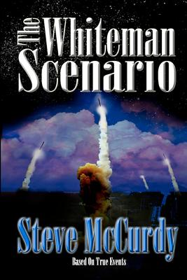 The Whiteman Scenario - McCurdy, Steve