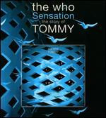 The Who: Sensation - The Story of Tommy