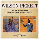 The Wicked Pickett + The Sound of Wilson Pickett