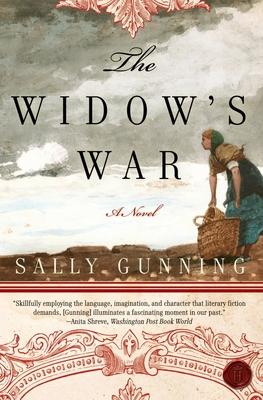 The Widow's War - Gunning, Sally Cabot