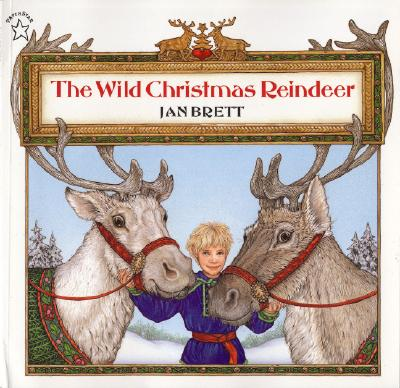 The Wild Christmas Reindeer - Brett, Jan