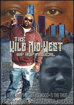 The Wild Mid-West Hip-Hop Musical