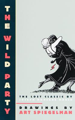 The Wild Party - Spiegelman, Art