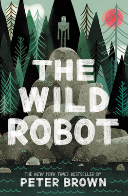 The Wild Robot - Brown, Peter