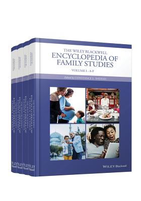 The Wiley Blackwell Encyclopedia of Family Studies: 4 Volume Set - Shehan, Constance L. (Editor)