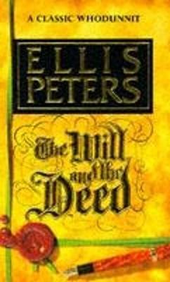 The Will and the Deed - Peters, Ellis
