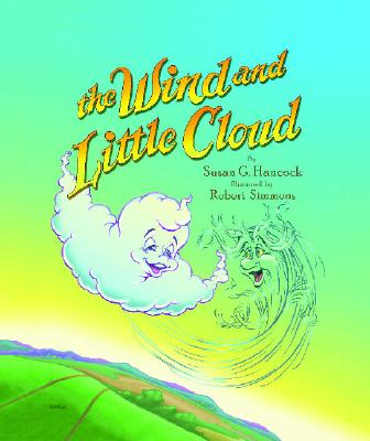 The Wind and Little Cloud - Hancock, Susan G