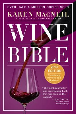The Wine Bible - MacNeil, Karen