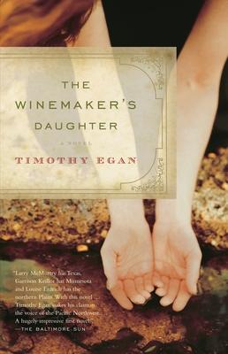 The Winemaker's Daughter - Egan, Timothy