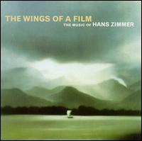 The Wings of a Film: The Music of Hans Zimmer - Hans Zimmer