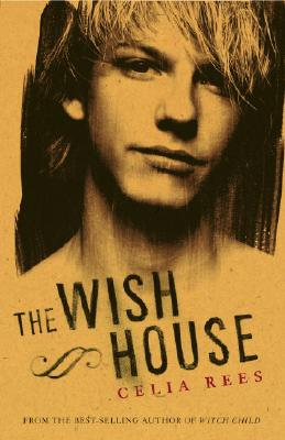 The Wish House - Rees, Celia