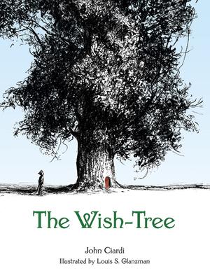 The Wish-Tree - Ciardi, John