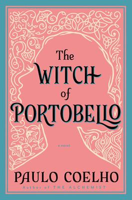 The Witch of Portobello - Coelho, Paulo