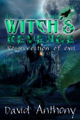 The Witch's Revenge - Anthony, David