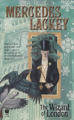 The Wizard of London - Lackey, Mercedes