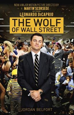 The Wolf of Wall Street - Belfort, Jordan