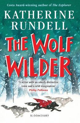 The Wolf Wilder - Rundell, Katherine
