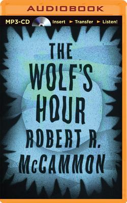 The Wolf's Hour - McCammon, Robert, and Prebble, Simon (Read by)