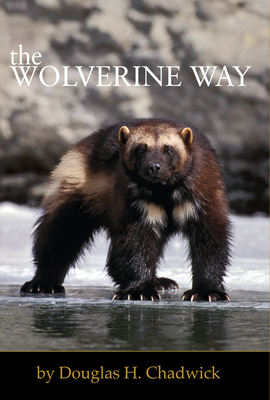 The Wolverine Way - Chadwick, Douglas H
