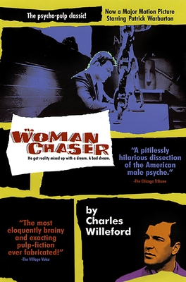 The Woman Chaser - Willeford, Charles Ray