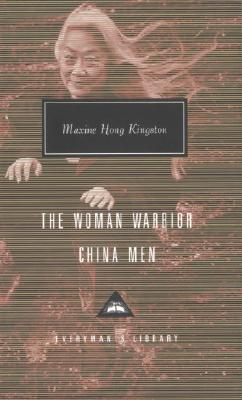 The Woman Warrior, China Men - Kingston, Maxine Hong, and Gordon, Mary (Introduction by)