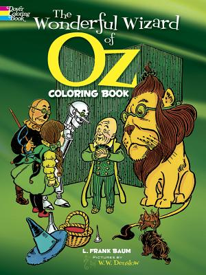 The Wonderful Wizard of Oz Coloring Book - Baum, L Frank