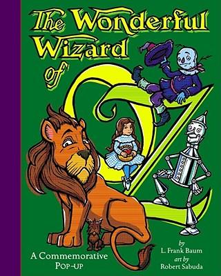 The Wonderful Wizard of Oz: Wonderful Wizard of Oz - Baum, L Frank