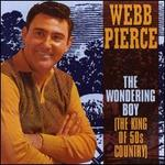 The Wondering Boy (The King of 50's Country)