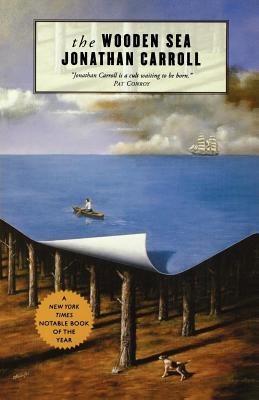 The Wooden Sea - Carroll, Jonathan
