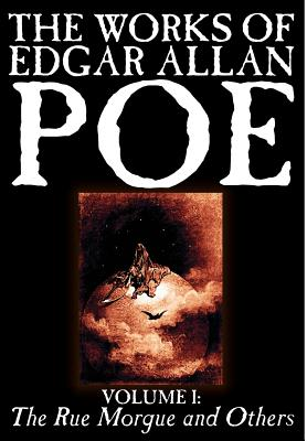 The Works of Edgar Allan Poe, Vol. I: The Rue Morgue and Others - Poe, Edgar Allan, and Lowell, James Russell (Introduction by), and Schweitzer, Darrell (Introduction by)