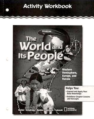 The World and Its People: Western Hemisphere, Europe, and Russia, Activity Workbook, Student Edition - McGraw-Hill Education