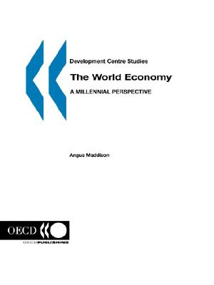 The World Economy: A Millennial Perspective - OECD Publishing