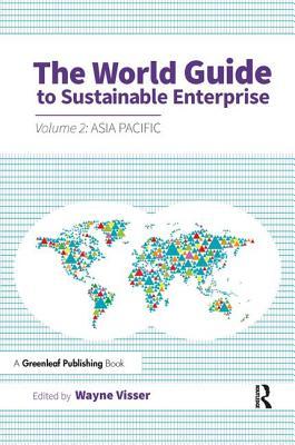 The World Guide to Sustainable Enterprise - Visser, Wayne, Mr. (Editor)