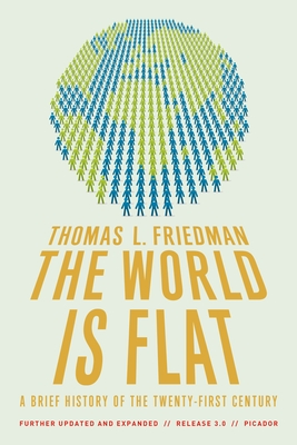 The World Is Flat 3.0: A Brief History of the Twenty-First Century - Friedman, Thomas L