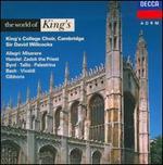 The World of King's - Andrew Davis (organ); Jacobean Consort of Viols; Roy Goodman (treble); Roy Goodman (treble); Simon Preston (organ); Thurston Dart (continuo); King's College Choir of Cambridge (choir, chorus); David Willcocks (conductor)