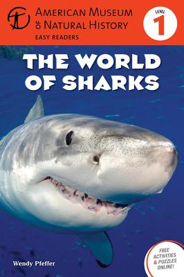 The World of Sharks - American Museum of Natural History, and Pfeffer, Wendy, Professor