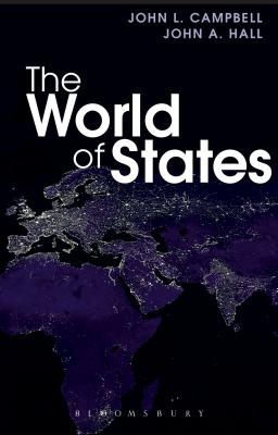 The World of States - Campbell, John L., and Hall, John A.