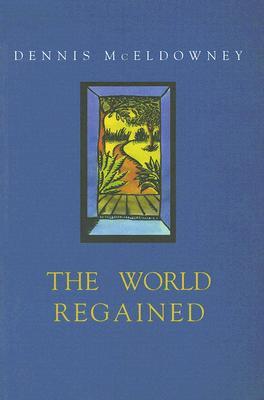 The World Regained - McEldowney, Dennis