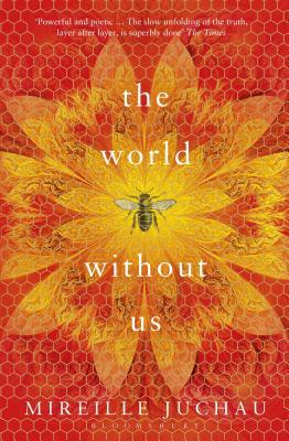 The World Without Us - Juchau, Mireille