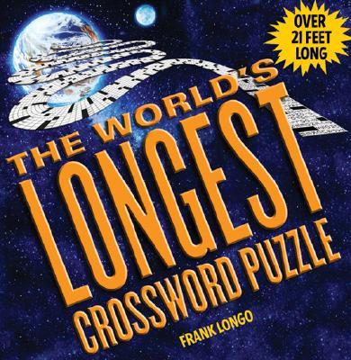The World's Longest Crossword Puzzle - Longo, Frank