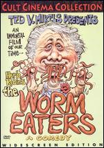 The Worm Eaters - Herb Robins