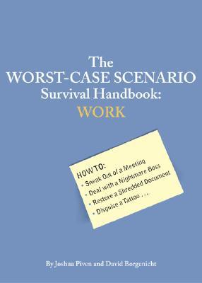 the worstcase scenario survival handbook work book by