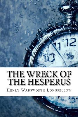 The Wreck of the Hesperus - Longfellow, Henry Wadsworth