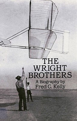 The Wright Brothers - Kelly, Fred C