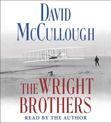 The Wright Brothers - McCullough, David (Read by)