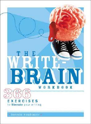 The Write-Brain Workbook - Neubauer, Bonnie