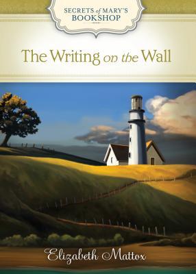 The Writing on the Wall - Mattox, Elizabeth