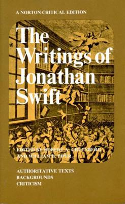 The Writings of Jonathan Swift - Greenberg, Robert A (Editor), and Swift, Jonathan, and Piper, William (Editor)