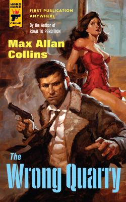 The Wrong Quarry - Collins, Max Allan