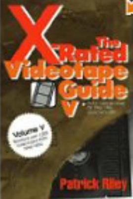 The X-Rated Videotape Guide, 1993-1994 - Riley, Patrick, and Rimmer, Robert H